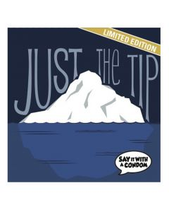 Just The Tip - Funny Condom