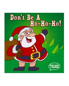 Don't Be a Ho Ho Ho